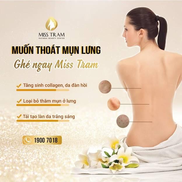 Miss Trâm Spa: Nơi điều trị mụn lưng – viêm nang lông uy tín hơn 15 năm ở HCM